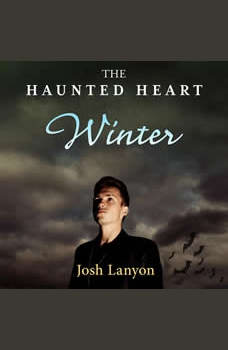 Haunted Heart, The: Winter, Josh Lanyon