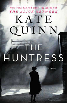 The Huntress: A Novel, Kate Quinn
