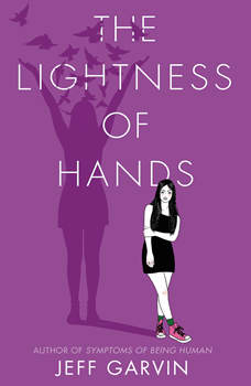 The Lightness of Hands, Jeff Garvin