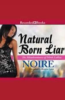 Natural Born Liar, Noire