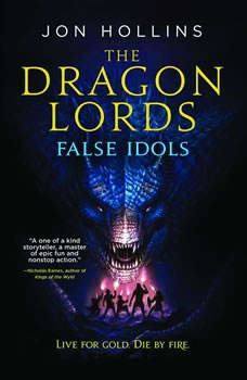 The Dragon Lords: False Idols, Jon Hollins