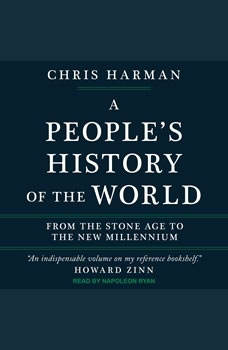 A People's History of the World: From the Stone Age to the New Millennium, Chris Harman