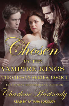 Chosen by the Vampire Kings, Charlene Hartnady