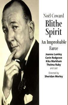 Blithe Spirit, Noel Coward