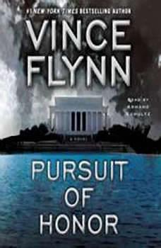 Pursuit of Honor: A Thriller A Thriller, Vince Flynn