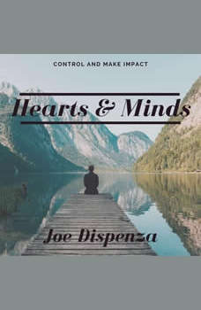 Hearts And Minds, Dr. Joe Dispenza