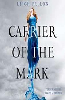 Carrier of the Mark, Leigh Fallon