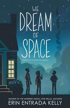 We Dream of Space, Erin Entrada Kelly