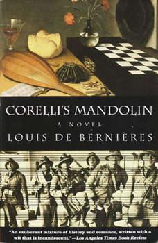 Corelli's Mandolin: A Novel, Louis de Bernieres