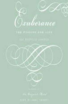 Exuberance: The Passion for Life The Passion for Life, Kay Redfield Jamison