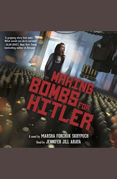 Making Bombs for Hitler, Marsha Forchuk Skrypuch