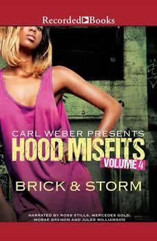 Hood Misfits Volume 4: Carl Weber Presents, Brick