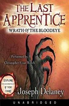 The Last Apprentice: Wrath of the Bloodeye (Book 5), Joseph Delaney