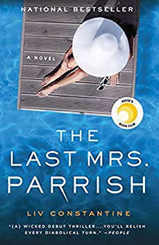 The Last Mrs. Parrish, Liv Constantine