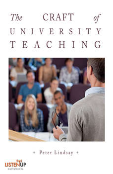 The Craft of University Teaching, Peter Lindsay