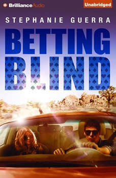 Betting Blind, Stephanie Guerra