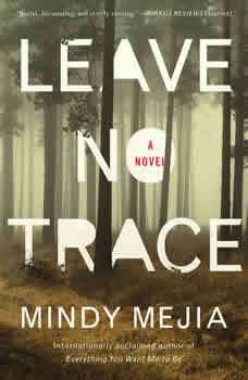 Leave No Trace, Mindy Mejia
