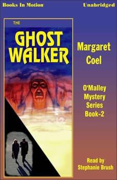 The Ghost Walker, Margaret Coel