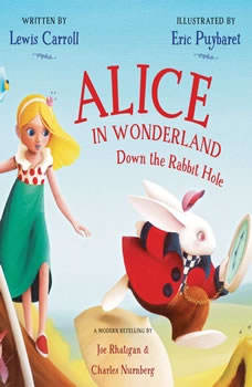Alice in Wonderland: Down the Rabbit Hole Down the Rabbit Hole, Lewis Carroll