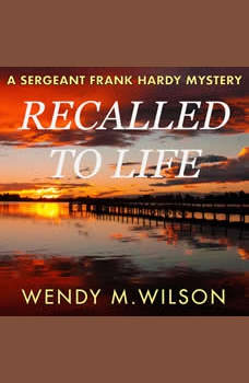 Recalled to Life, Wendy M. Wilson