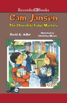Cam Jansen and the Chocolate Fudge Mystery, David Adler
