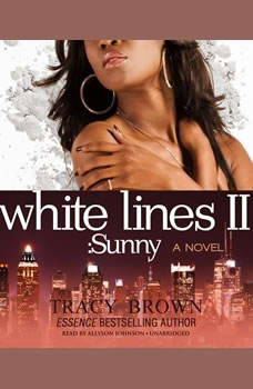 White Lines II: Sunny; a Novel, Tracy Brown