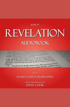 Book of Revelation Audiobook: From The Revised Geneva Translation, Steve Cook