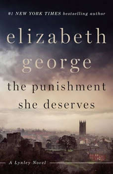 The Punishment She Deserves: A Lynley Novel, Elizabeth George