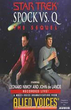 Star Trek: Spock Vs Q: The Sequel: The Sequel, Alien Voices
