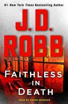 Faithless in Death: An Eve Dallas Novel, J. D. Robb