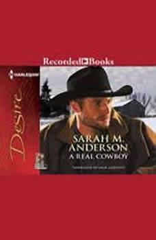 A Real Cowboy, Sarah M. Anderson