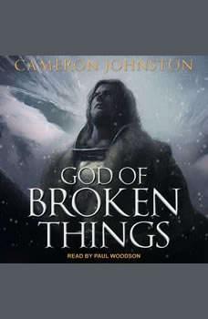 God of Broken Things, Cameron Johnston