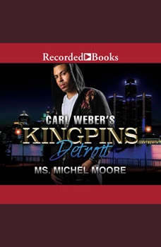 Carl Weber Presents Kingpins: Detroit, Michel Moore