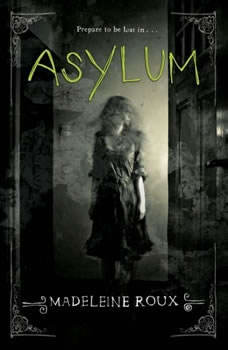Asylum, Madeleine Roux