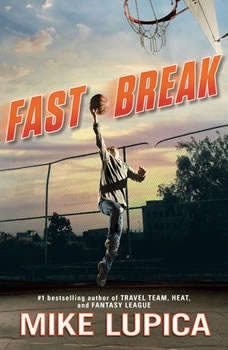 Fast Break, Mike Lupica