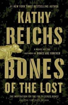 Bones of the Lost: A Temperance Brennan Novel, Kathy Reichs
