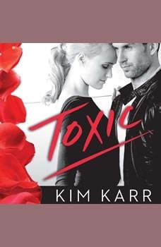 Toxic, Kim Karr