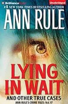 Lying in Wait, Ann Rule