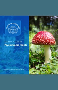 Psychotropic Plants, Centre of Excellence