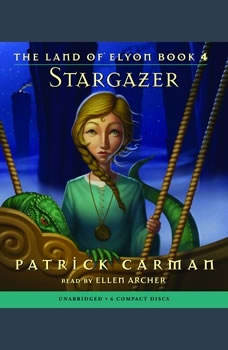 The Land of Elyon Book 4: Stargazer, Patrick Carman