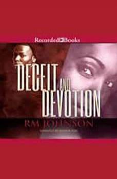 Deceit and Devotion, Rm Johnson