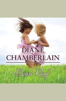 Brass Ring, Diane Chamberlain