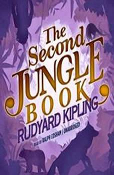 The Second Jungle Book: The Jungle Books, Book 2, Rudyard Kipling
