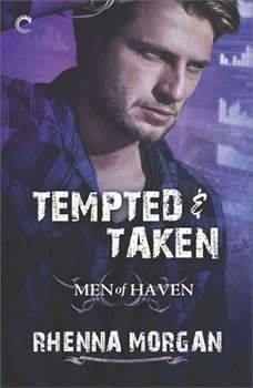 Tempted & Taken: (Men of Haven) (Men of Haven), Rhenna Morgan