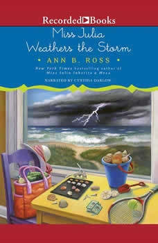 Miss Julia Weathers the Storm, Ann B. Ross