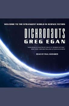 Dichronauts, Greg Egan