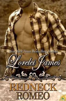 Redneck Romeo, Lorelei James