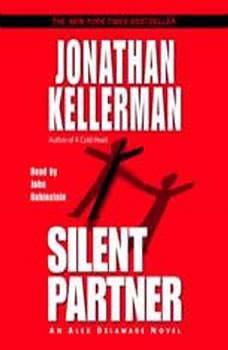 Silent Partner: An Alex Delaware Novel An Alex Delaware Novel, Jonathan Kellerman
