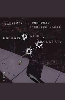 Secrets, Lies and   Alibis, Patricia H. Rushford