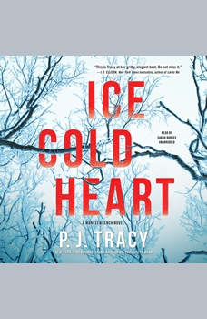 Ice Cold Heart: A Monkeewrench Novel, P. J. Tracy